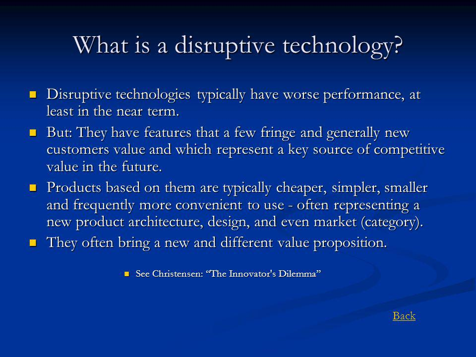 What is a disruptive technology.