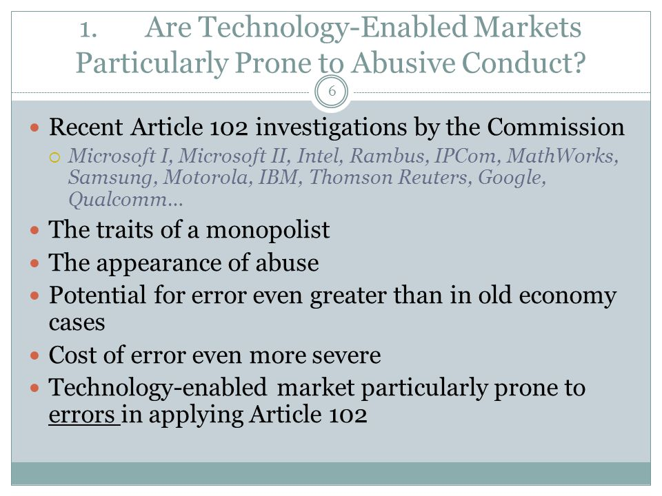 1. Are Technology-Enabled Markets Particularly Prone to Abusive Conduct.