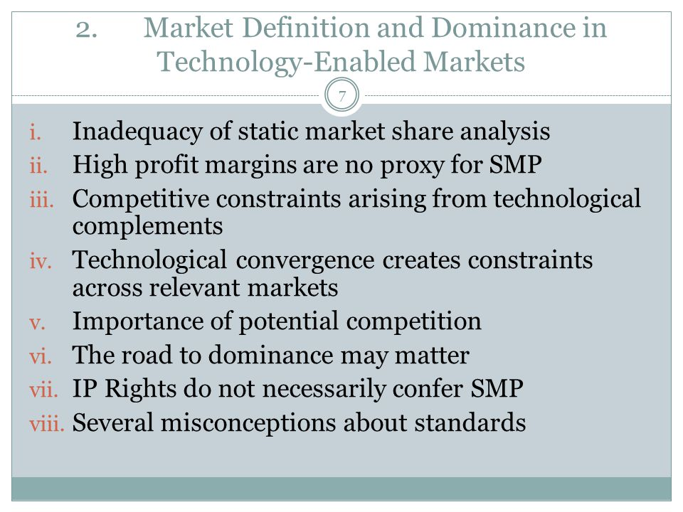 2.Market Definition and Dominance in Technology-Enabled Markets i.