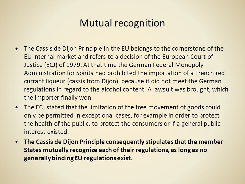 The EUs Role in the Regulation of Financial Markets (1985-2007) Banking –The First Banking Directive of 1977 had applied the principle of non- discrimination against businesses from other Member States to the banking sector – i.e.