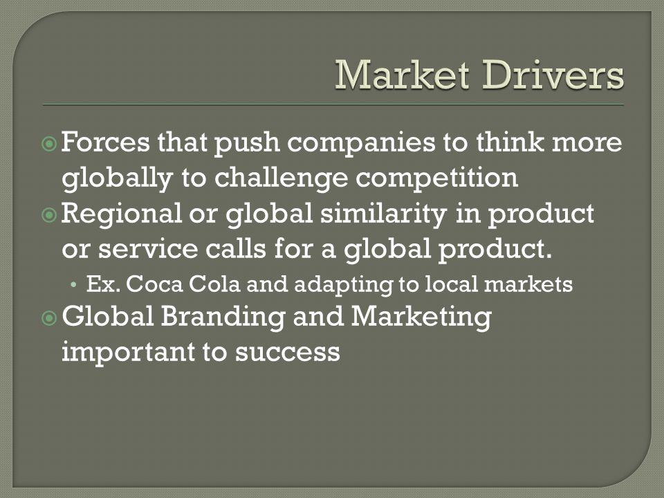 Global Message: strategy under which the offer might be different in various parts of the world but the message is the same Primary motivation is the enormous power behind crating a global brand Applies when customers are highly mobile; in which the cost of product or service adaptation is fairly low Disadvantage-can be risky in the long run because global customers might not find elsewhere what they expect at home Example: McDonalds