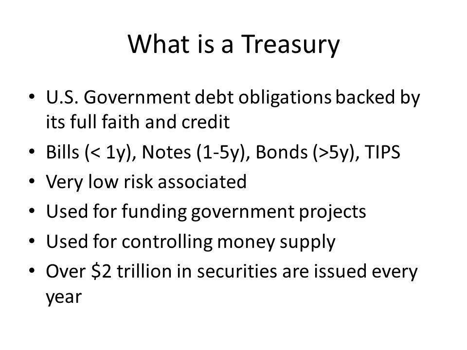 What is a Treasury U.S.