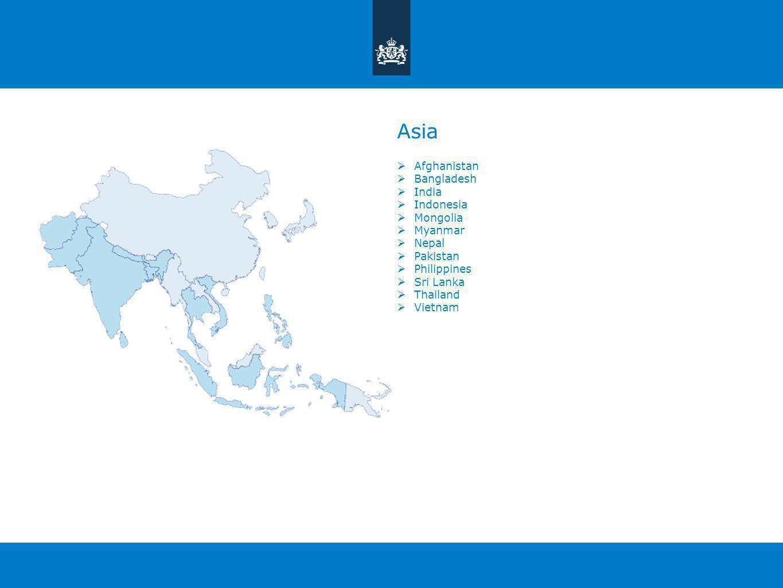 Asia Afghanistan Bangladesh India Indonesia Mongolia Myanmar Nepal Pakistan Philippines Sri Lanka Thailand Vietnam