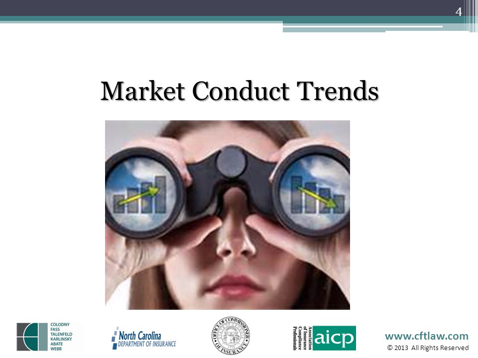 www.cftlaw.com © 2013 All Rights Reserved MARKET CONDUCT TRENDS 5 According to the Insurance Networking News, in April 2012, ninety-two percent of annuity and insurance providers use social media of some form; Five P&C companies offer four or more Facebook pages while the industry average is two per firm.