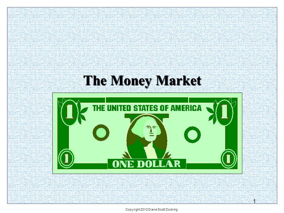 2 The Money Markets Defined The term money market is a misnomer.