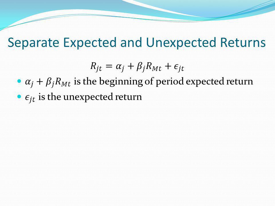 Separate Expected and Unexpected Returns