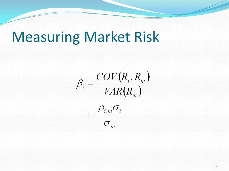 Measuring Market Risk 7