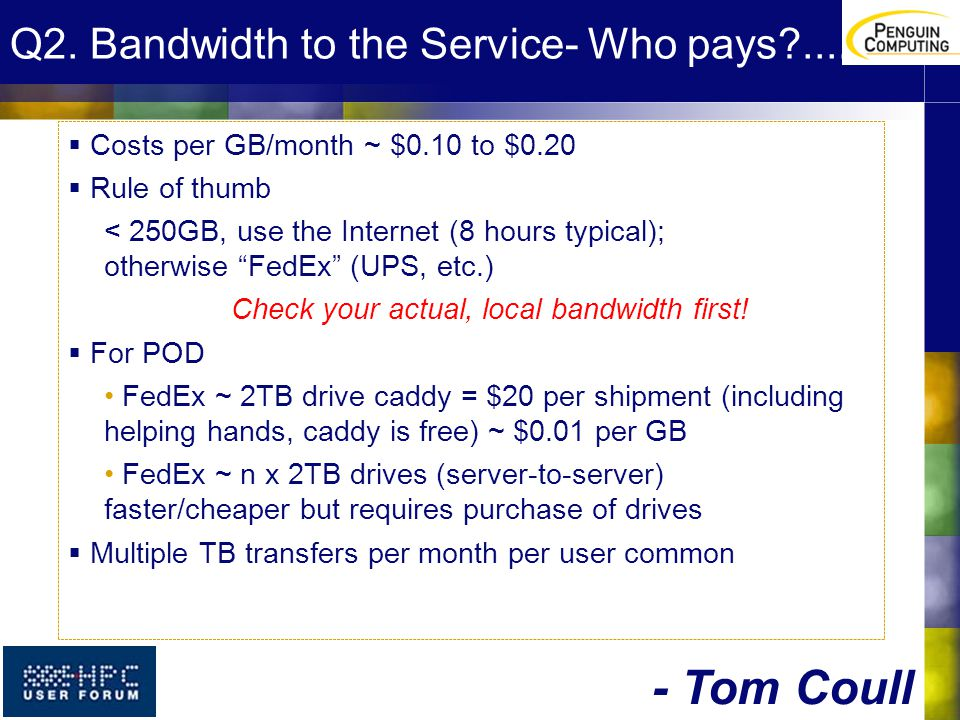 Q2. Bandwidth to the Service- Who pays .....