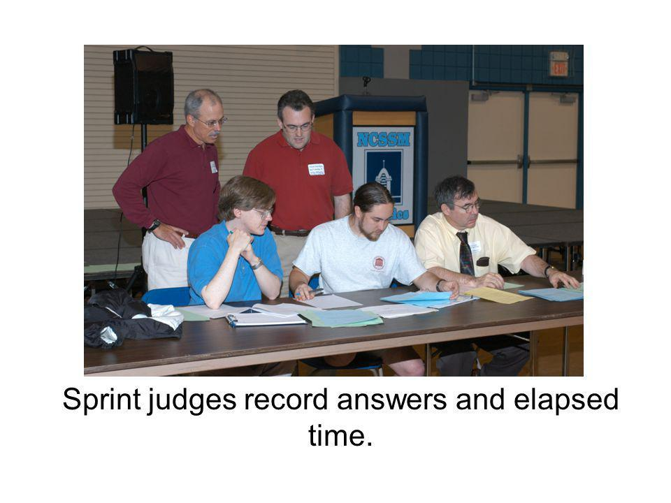 Sprint judges record answers and elapsed time.