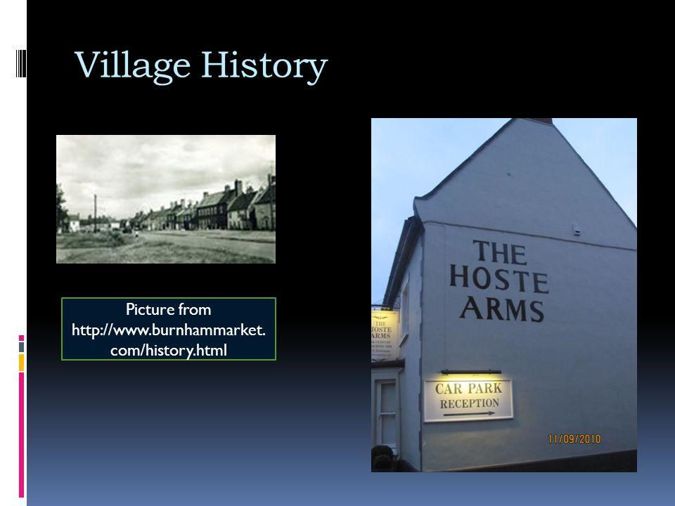 Village History Picture from http://www.burnhammarket. com/history.html