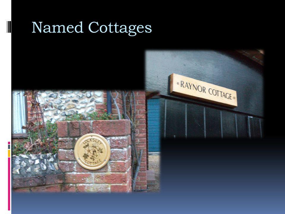 Named Cottages