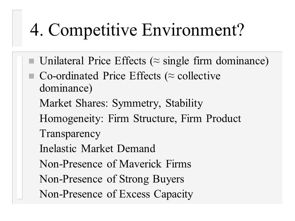 4. Competitive Environment.