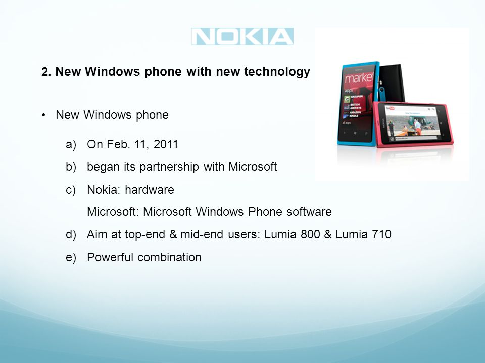 2. New Windows phone with new technology New Windows phone a)On Feb.