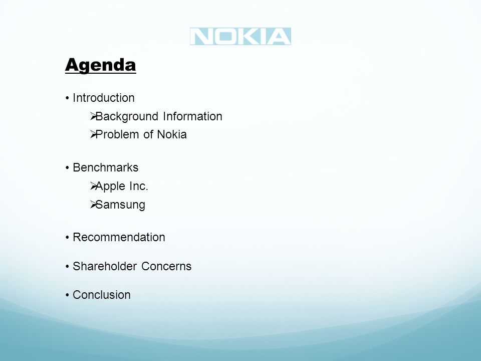 Agenda Introduction Background Information Problem of Nokia Benchmarks Apple Inc.