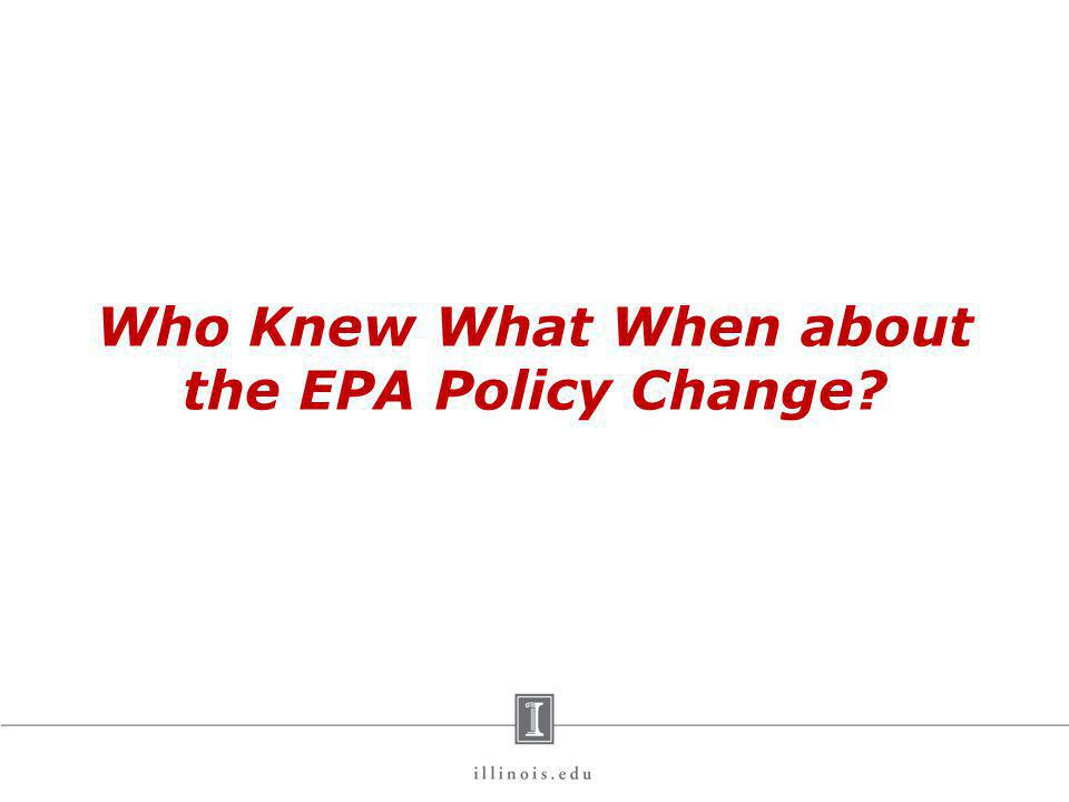 Who Knew What When about the EPA Policy Change