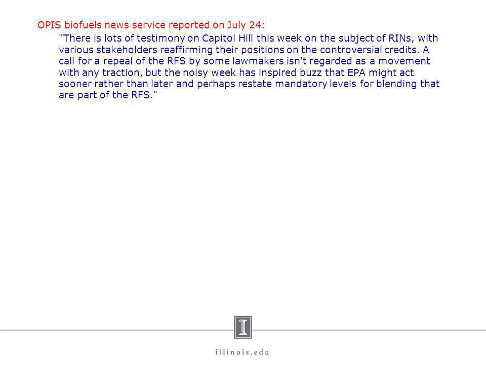 OPIS biofuels news service reported on July 24: