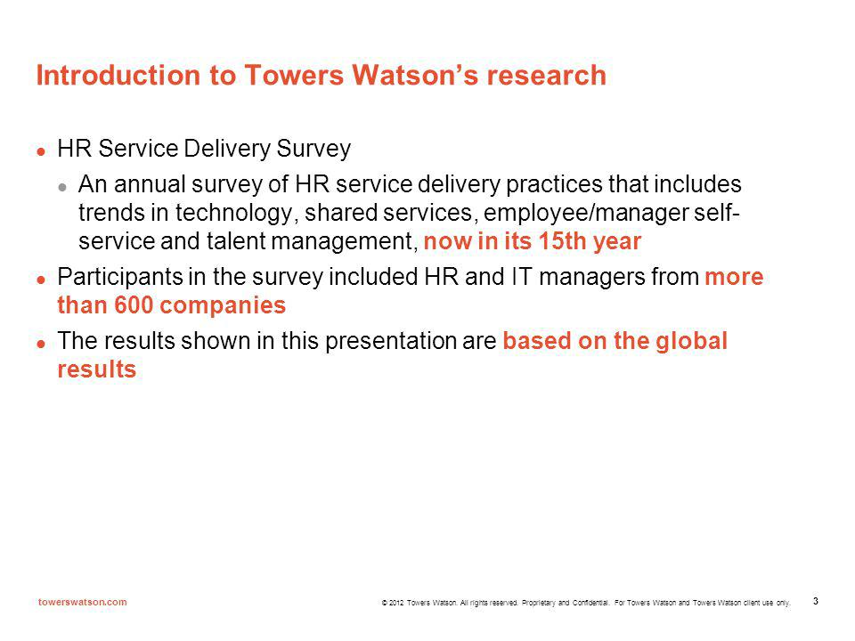 © 2012 Towers Watson. All rights reserved. Proprietary and Confidential.