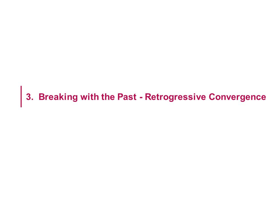 3. Breaking with the Past - Retrogressive Convergence