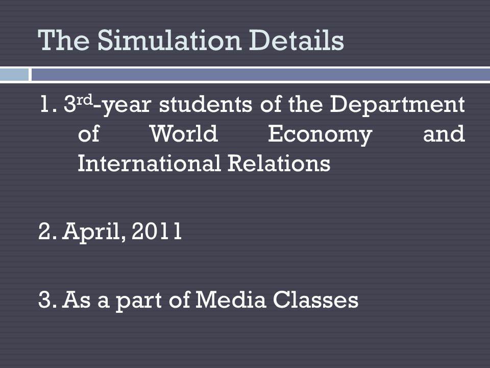 The Simulation Details 1.