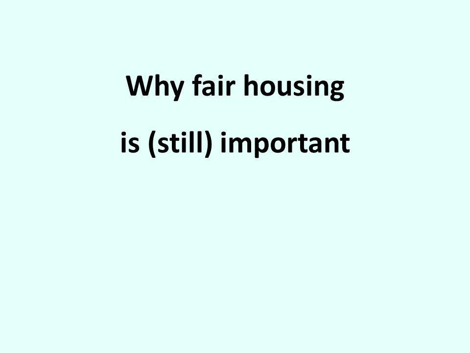 Why fair housing is (still) important