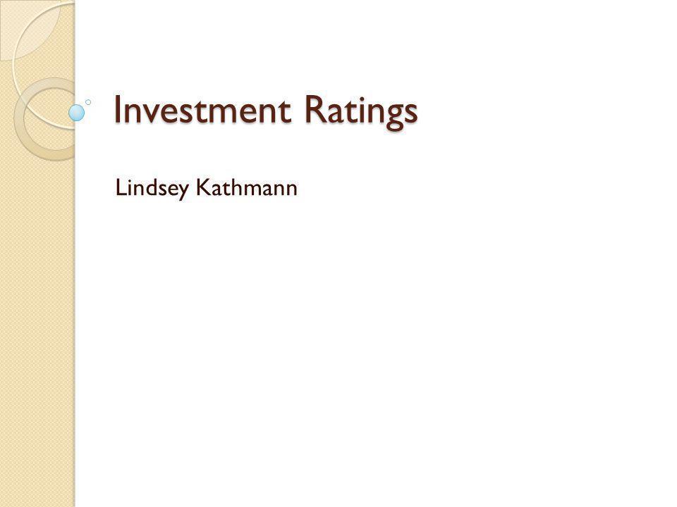 Investment Ratings Lindsey Kathmann