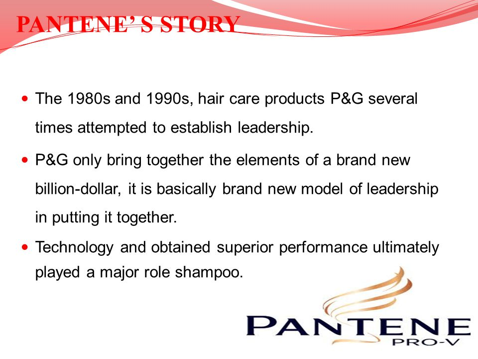 The 1980s and 1990s, hair care products P&G several times attempted to establish leadership. P&G only bring together the elements of a brand new billi