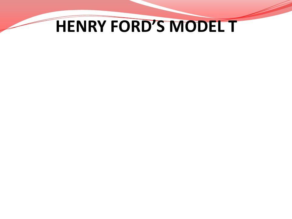 HENRY FORDS MODEL T