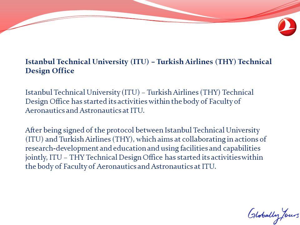 Istanbul Technical University (ITU) – Turkish Airlines (THY) Technical Design Office Istanbul Technical University (ITU) – Turkish Airlines (THY) Tech