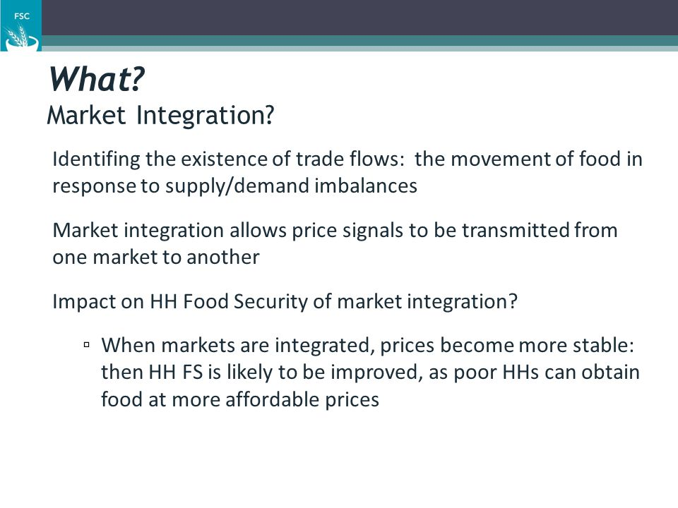 What. Market Integration.