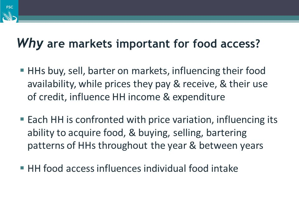 Why are markets important for food access.