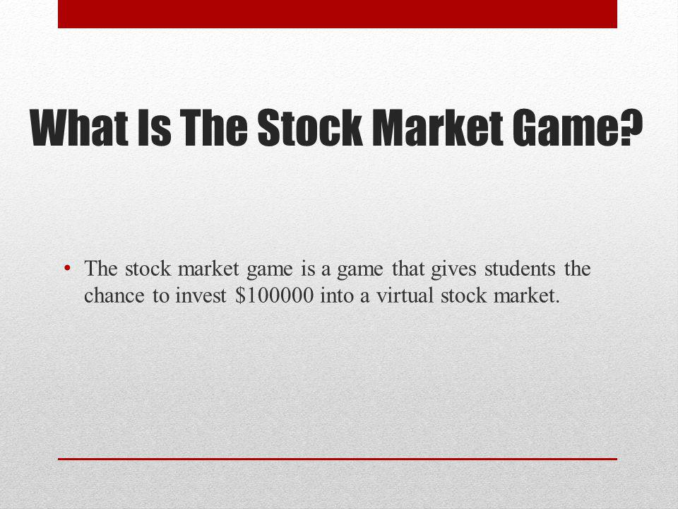 What Is The Stock Market Game.