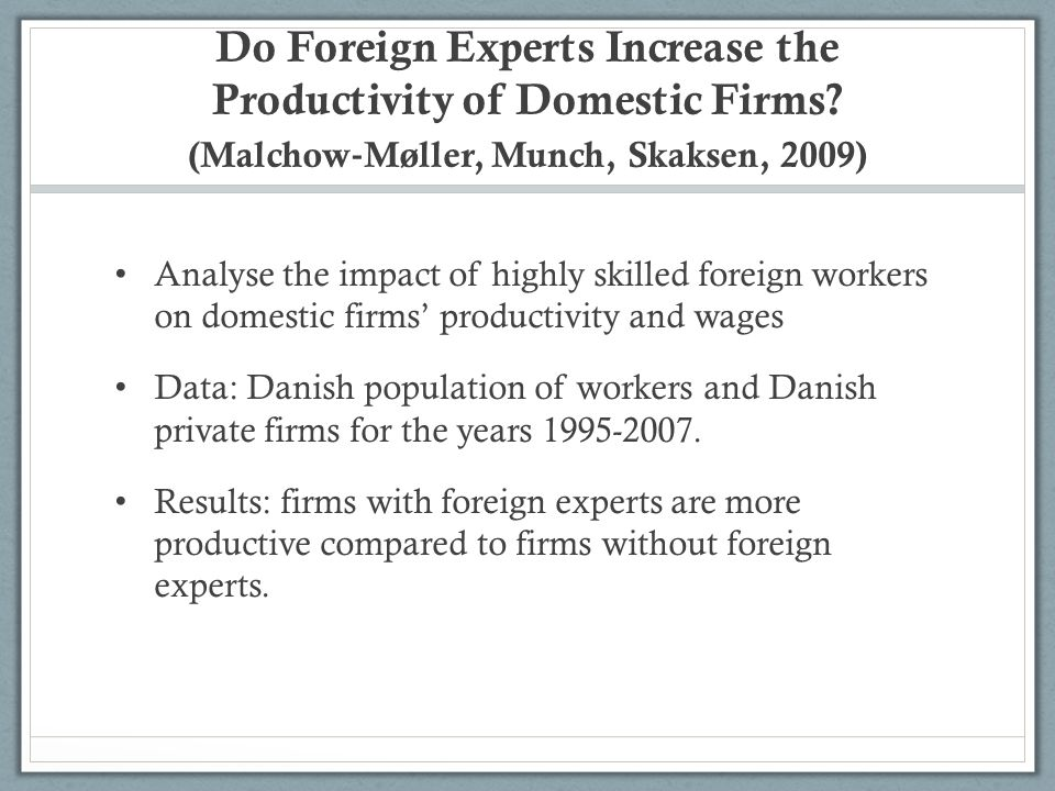 Do Foreign Experts Increase the Productivity of Domestic Firms.