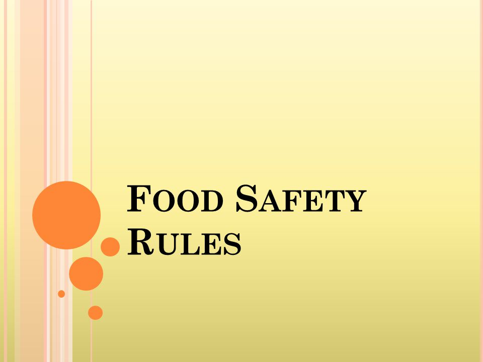 F OOD S AFETY R ULES