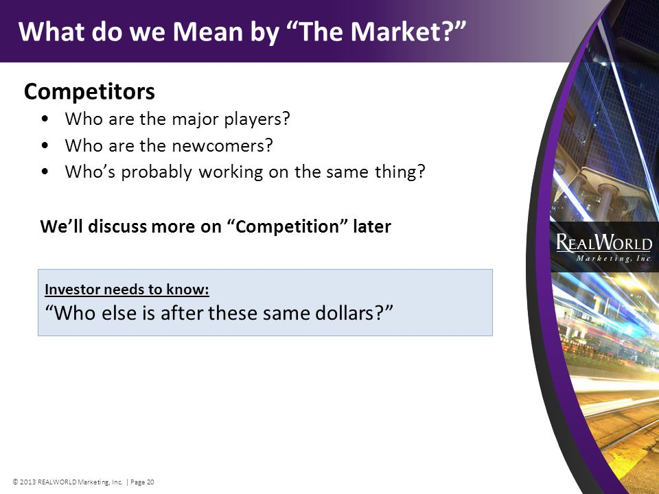 What do we Mean by The Market. Competitors Who are the major players.