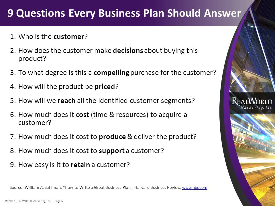 9 Questions Every Business Plan Should Answer 1.Who is the customer.