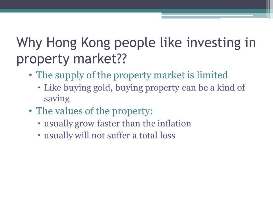 Why Hong Kong people like investing in property market?.