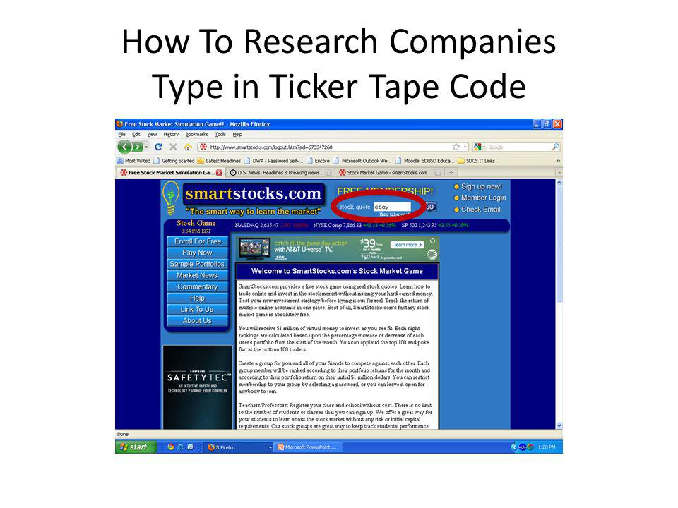 How To Research Companies Type in Ticker Tape Code