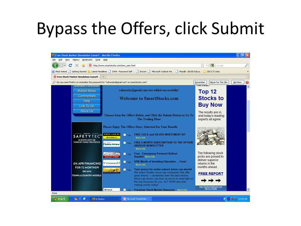 Bypass the Offers, click Submit