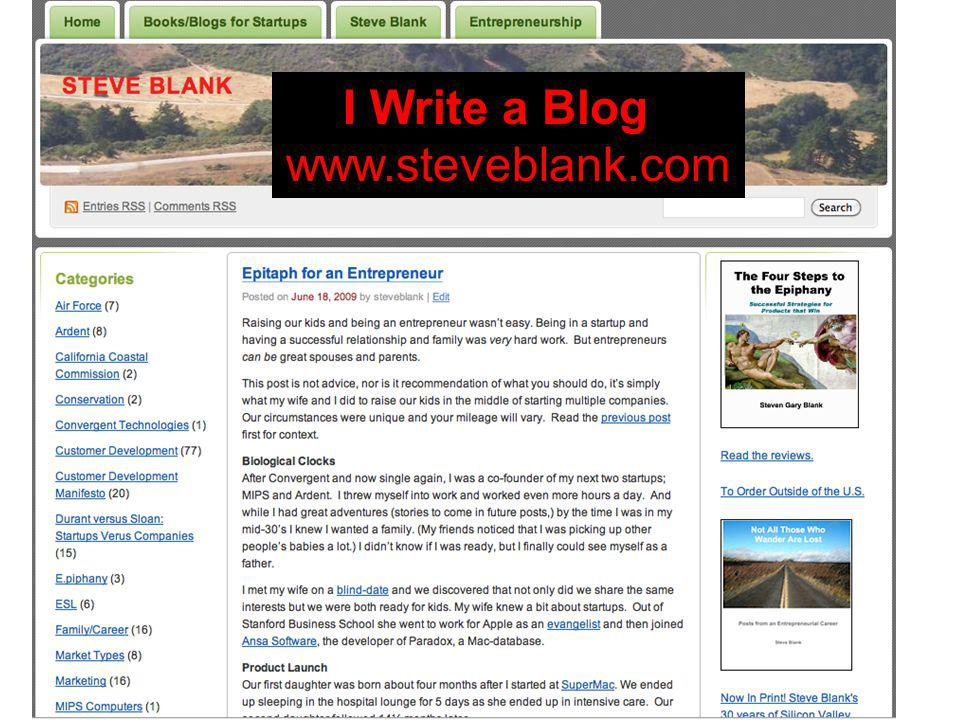 I Write a Blog www.steveblank.com