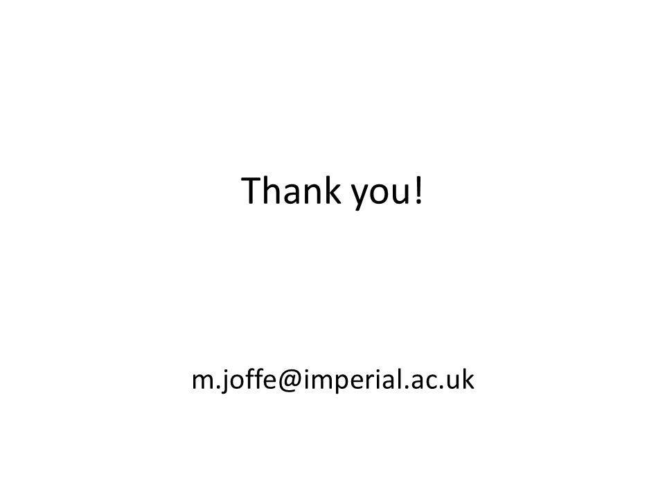 Thank you! m.joffe@imperial.ac.uk