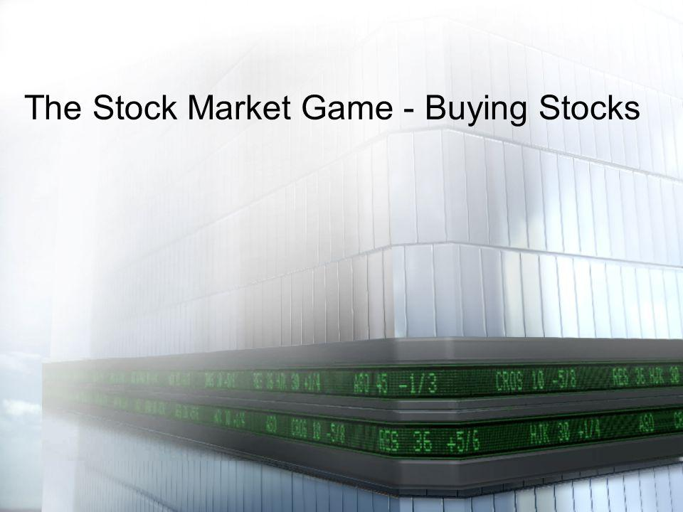Once you have decided to invest in a stock you need to: 1.Know the rules for investing 2.Know the ticker symbol for your stock 3.Calculate how many shares you wish to buy 4.Place an order to buy the stock 5.Check the results How to buy stocks…