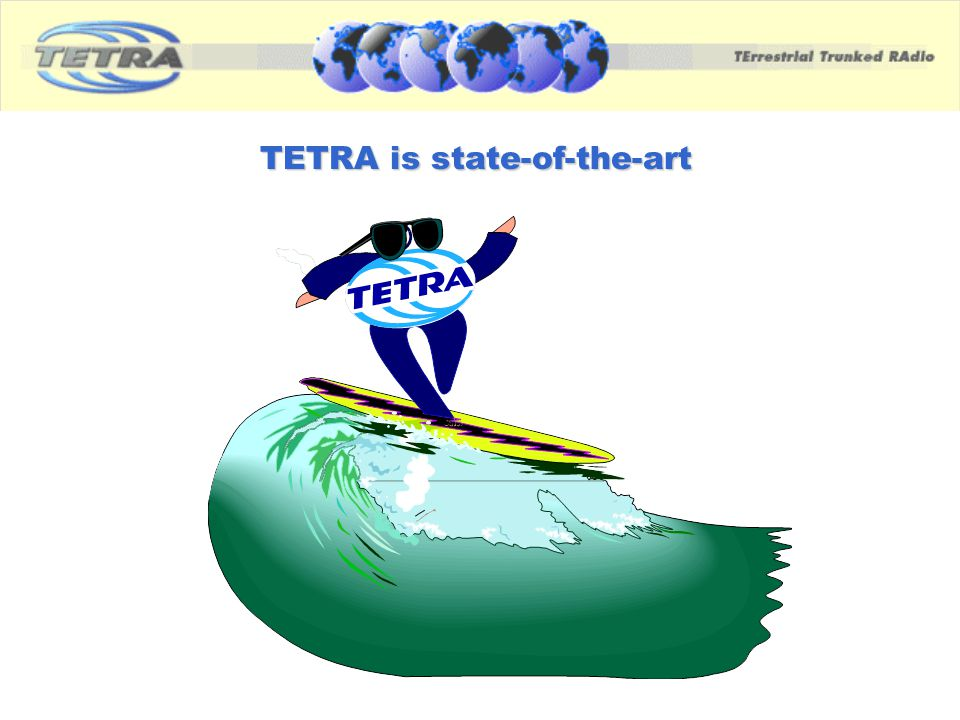 TETRA is state-of-the-art