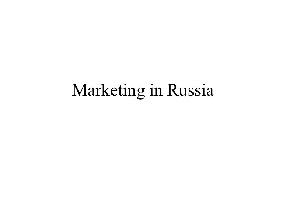 Marketing in Russia