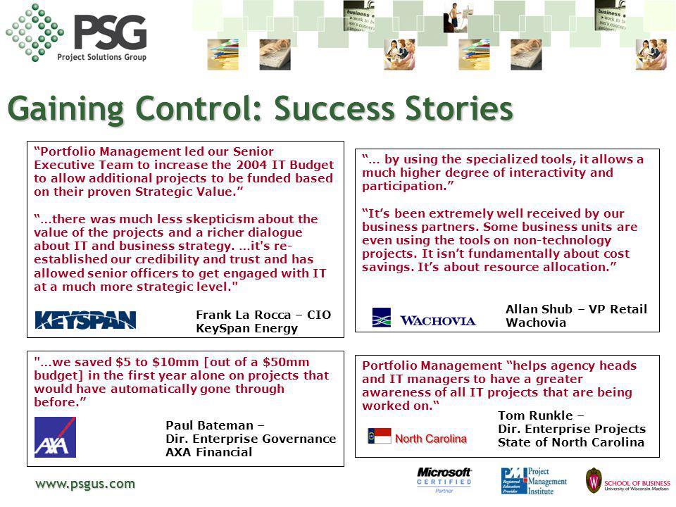 www.psgus.com Gaining Control: Success Stories