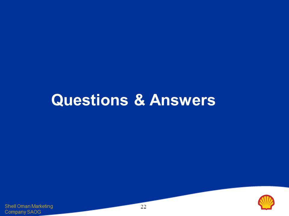 Shell Oman Marketing Company SAOG 22 Questions & Answers