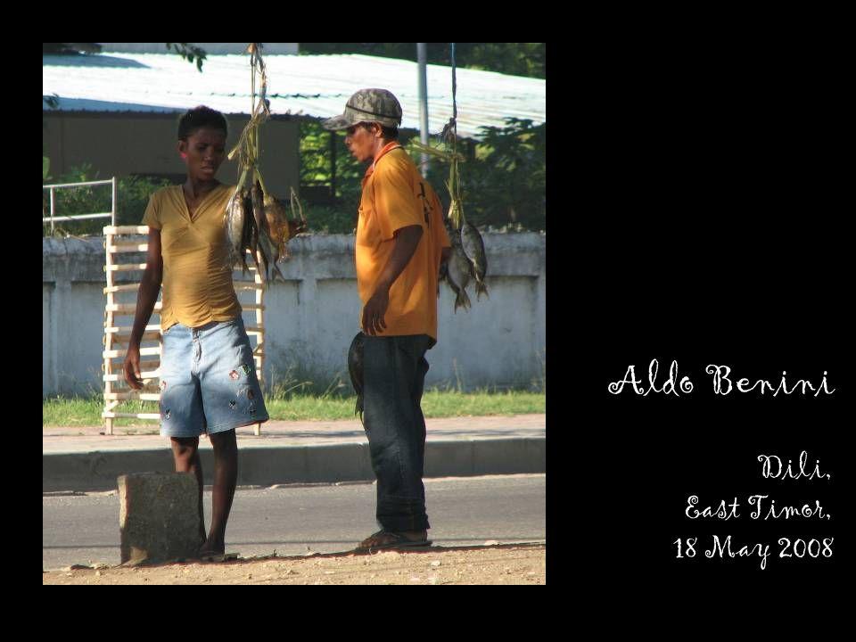 Aldo Benini Dili, East Timor, 18 May 2008
