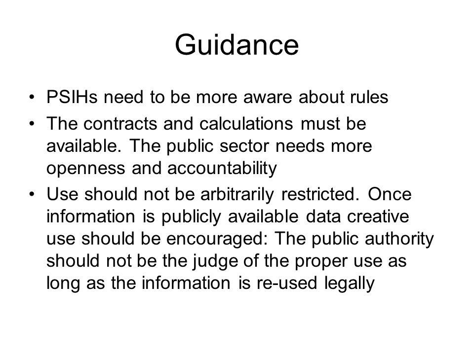 Guidance PSIHs need to be more aware about rules The contracts and calculations must be available.
