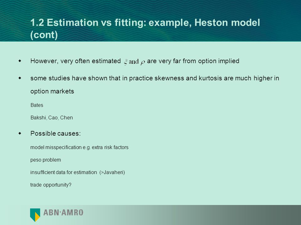 1.2 Estimation vs fitting: example, Heston model with