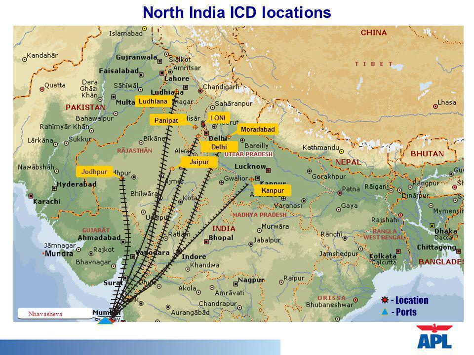 Nhavasheva Jodhpur Ludhiana Moradabad Kanpur Delhi Jaipur Panipat LONI - Location - Ports North India ICD locations Mundra