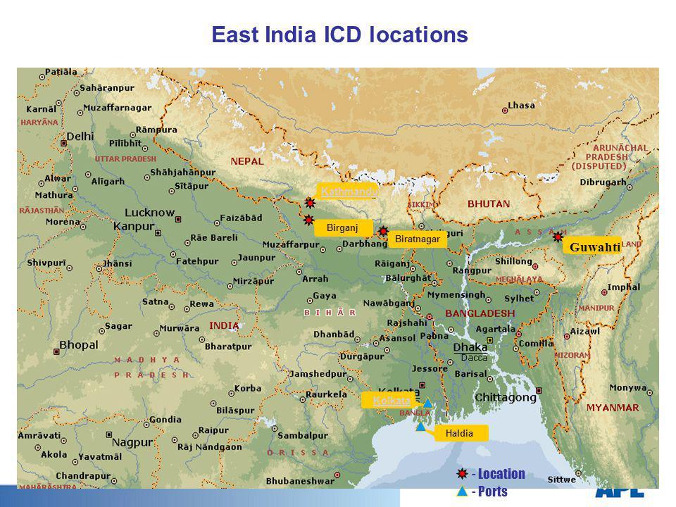 Biratnagar Birganj Kathmandu Kolkata Haldia - Location - Ports East India ICD locations Guwahti